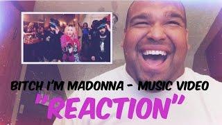 "Madonna - Bitch I'm Madonna ft. Nicki Minaj Music Video ""REACTION"""