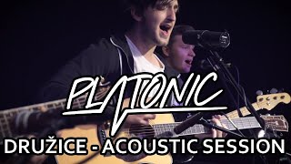 Video Platonic - Družice (Live Acoustic Version)