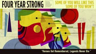 "Four Year Strong ""Heroes Get Remembered, Legends Never Die"" Unplugged"