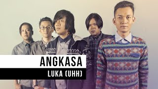 Download Lagu Angkasa Luka Uhh Official Video Mp3