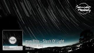 myni8hte - Slash Of Light (Original Mix) [SMLD019 Preview]