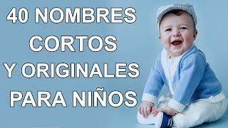 50 Nombres De Niño Cortos Y Originales Muy Bonitos ¡TE ENAMORARAN!