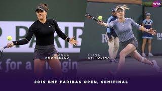 Bianca Andreescu vs. Elina Svitolina | 2019 BNP Paribas Open Semifinals | WTA Highlights