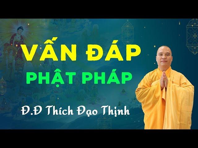 Trả Lời Câu Hỏi Phật Pháp Khóa Tu Sinh Viên Tháng 10