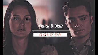 Chuck & Blair || Hold On