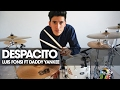 DESPACITO LUIS FONSI ft DADDY YANKEE Drum Cover Ale Alejandro Vlogs