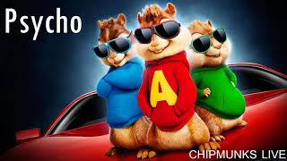 Post Malone - Psycho ft. Ty Dolla $ign (Chipmunks Cover)