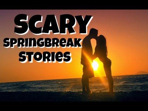 Scary Spring Break Stories
