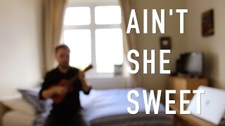 Ain't She Sweet (The Beatles) - Ukulele Tutorial