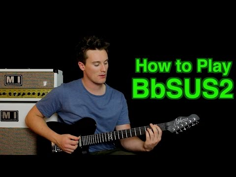 How to Play Bb SUS2 (suspended)