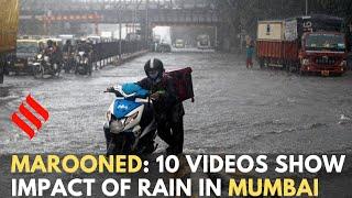 MAROONED: 10 videos that show impact of rain in Mumbai today