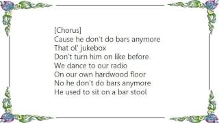 Chely Wright - He Don't Do Bars Anymore Lyrics