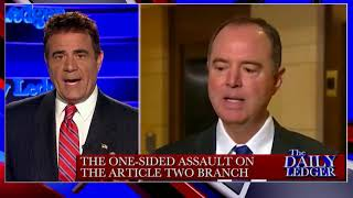 Stop The Tape! – Adam Schiff and His Assault on the Article 2 Branch of Government