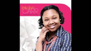 Jekalyn Carr -You Wont See The Wind or Rain