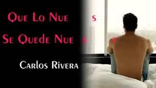 Que lo nuestro se quede nuestro 💕 Carlos Rivera