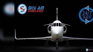 Take Proper Medical Setup in Sky Air Ambulance from Ranchi