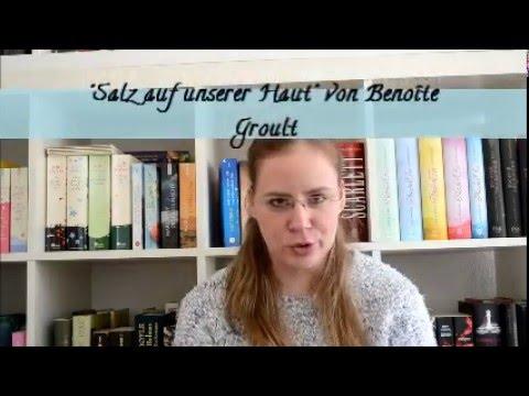 """Hazel's Buchwochen 2016 - Teil 1: """"Salz auf unserer Haut"""" von Benoîte Groult"""