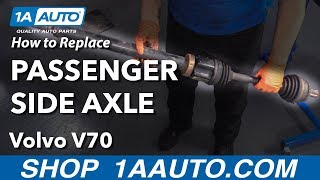How To Replace Passenger Side Axle 00 07 Volvo V70