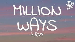 HRVY   Million Ways (Lyrics)