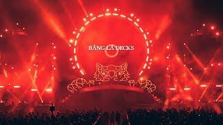 Bang La Decks - Live in Yangon