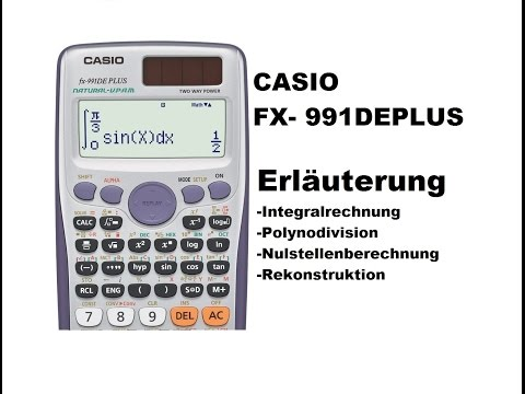 Casio fx-991DE PLUS Taschenrechner Erläuterung für Abitur / Studium