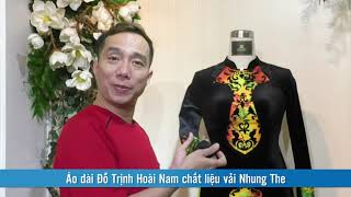 Áo dài Đỗ Trịnh Hoài Nam chất liệu vải Nhung The