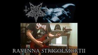 Dark Funeral - Ravenna Strigoi Mortii (Guitar cover)
