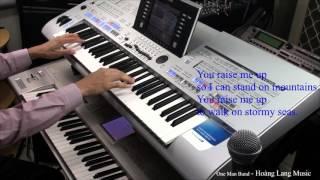 You Raise Me Up (Lyrics) - Yamaha Tyros 4 And Korg Triton Studio