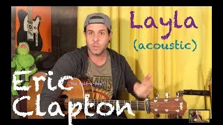 Guitar Lesson: How To Play Layla (Acoustic) By Eric Clapton