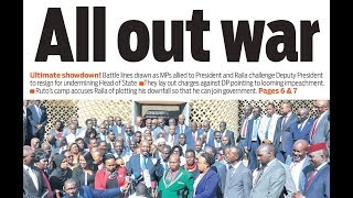 ALL OUT WAR: The ultimate showdown as tanga tanga - kieleweke MPs draw the battle line