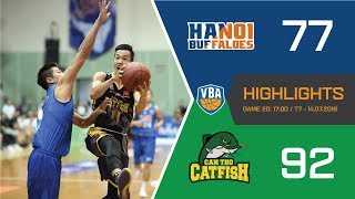 #Highlights VBA 2018 || Game 20: Hanoi Buffaloes vs Cantho Catfish 14/07