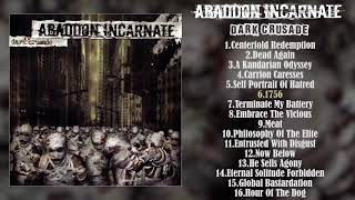 Abaddon Incarnate - Dark Crusade FULL ALBUM (2004 - Grindcore / Deathgrind)