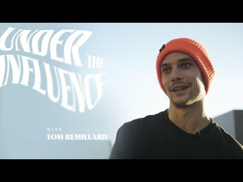 Tom Remillard - Under The Influence