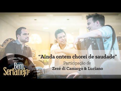 Ouvir Ainda Ontem Chorei de Saudade (part. Zezé di Camargo e Luciano)