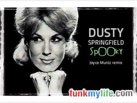 Dusty Springfield - Spooky (Joyce Muniz remix)