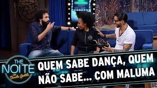 Quem sabe dança, quem não sabe... com Maluma | The Noite (10/05/17)