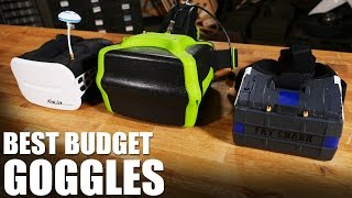 Best Budget FPV Goggles