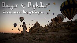 Anna RF - Days And Nights (UZUN İNCE BİR YOLDAYIM)