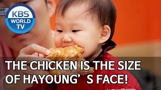 The chicken is the size of Hayoung's face! [The Return of Superman/2020.01.19]