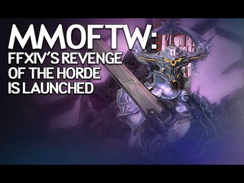 MMOFTW: FFXIV's Revenge of the Horde is Launched - MMORPG com