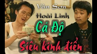 VÂN SƠN 5 Hài Kịch | CÁ ĐỘ  | Vân Sơn , Hoài Linh , Yến Mai  & Thuý Hương.