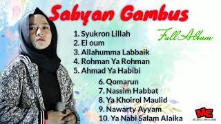 Nissa Sabyan Full Album Terbaru Syukron Lillah | Allahumma Labbaik