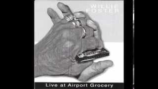 Hoochie Coochie Man   Willie Foster