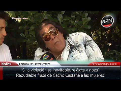 """Cacho Castaña: """"Si la violación es inevitable, relájate y gozá"""""""