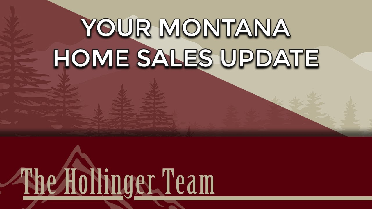 The Latest Report on Montana Home Sales Activity