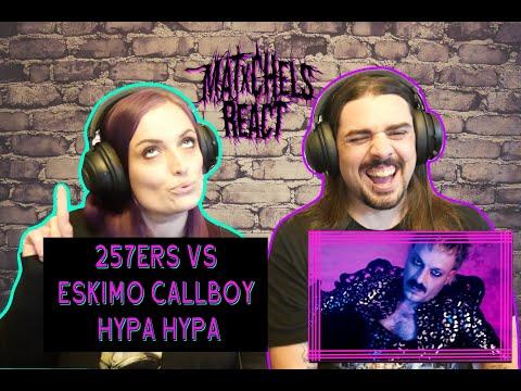 257ers vs Eskimo Callboy - Hypa Hypa (React/Review)