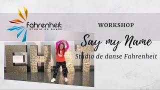 WORKSHOP // Say My Name