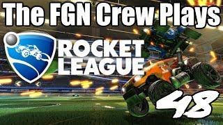 The FGN Crew Plays: Rocket League #48 - Let em Win (PC)