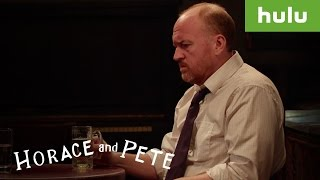 Watch Horace And Pete • on Hulu