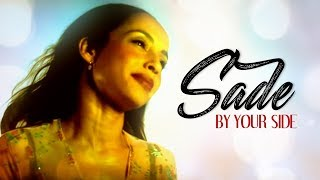 Sade   By Your Side (Lyric Video)